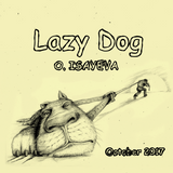 O. ISAYEVA - Lazy Dog (October 2017)