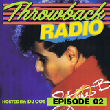 Throwback Radio #2 - DJ CO1 (Freestyle)