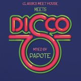 The Classics meet House meets Disco mixed by Papote
