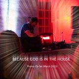 Because God is in the House