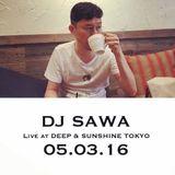 DJ SAWA Live at R Lounge, Tokyo 05.03.16 (Tracklist added)