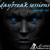 DAYBREAK SESSIONS EPISODE #2