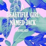 A.KOUKLAKIS - A BEAUTIFUL GIRL NAMED JACK