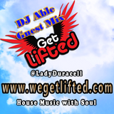 Get Lifted Guest Mix from DJ Able