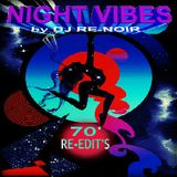 NIGHT VIBES (70'/80' Re-edit's Mix)