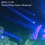 2015.11.01 Trance/Prog. House Showcase