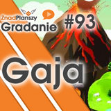 Gradanie ZnadPlanszy #94 - Gaja