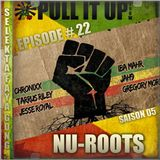 Pull It Up Show - Episode 22 - S5