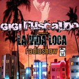 GIGI FUSCALDO LA VIDA LOCA RADIOSHOW 024