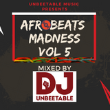 AFROBEATS MADNESS VOL 5