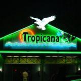 live at Tropicana 24062000