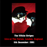 The White Stripes - 2001-12-06, The Forum, London, UK