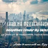 DeepVibes (Under My Skin) # 45 [podcast 09.06.2018]
