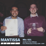 Mantissa Mix 021: Tom Allman and Jambo - 1.5 Hour Vinyl Only Special
