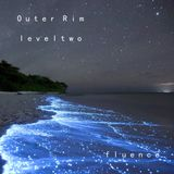 Outer Rim: Level 2