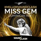 Miss Gem - Miller SoundClash - Dominican Republic