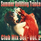 Summer Uplifting I Vocal Trance - Club Mix Set Vol. 2