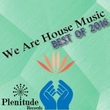 We Are House Music: Best of 2016