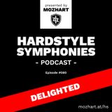 080 | Hardstyle Symphonies – Alone@Home Party Session by Delighted