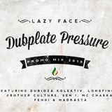 Lazy Face - Dubplate Pressure