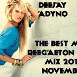 DEEJAY ADYNO -THE BEST MUSIC REEGAETON ,TRAP MIX 2017 NOVEMBER