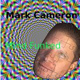 MindFunked -Mark CameronTampa Florida