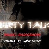 ߷߷> Dirty-Talk-Music-Radioshow III (15.11.12) <߷߷ -- By Daniel Fischer - - (Red Room Music)
