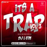 DJ L-ViN - Its A Trap 3