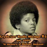 Cryda Luv' - Radio Mixtape #05(July 2009)