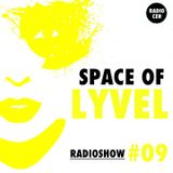 SPACE OF LYVEL | Radio CEH #09