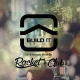 Build It Tech 2018 Releases Mixed by Racket Club