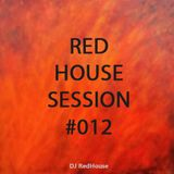 RedHouse Sessions #012
