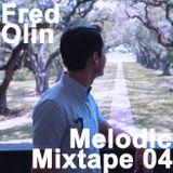 Fred Olin - Melodic Mixtape 04