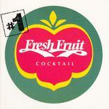 Fresh Fruit Cocktail #1 (1992)