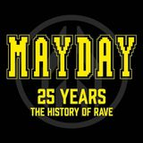 Mayday - 25 Years (The History Of Rave) CD1