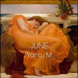 JUNE - By Yara. M