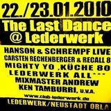Carsten Rechenberger & Recall 8 @ The Last Dance II - Club Lederwerk Neustadt/Orla - 23.01.2010