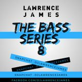 The BASS Series 8
