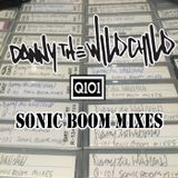 Danny The Wildchild - Q-101 Sonic Boom Radio Mix 1