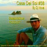 Casa Del Sol #38 PODCAST