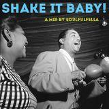 Shake It Baby!