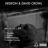 ERR-OR XVII - EP  PREV - HEDEON & DAVID CROWL