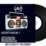 R.S BLOCPARTY HOUSE MIX 4