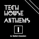 Tech House Anthems 1
