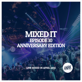 Mixed It Episode 10 • Anniversary Edition