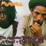 Hugh Mundell - The Augustus Pablo Sessions (Vocal + Dub Showcase)