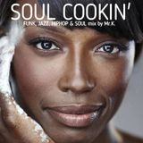 Soul Cookin' [ Yaw, Thundercat, Deniece Williams, Rocket, The Roots, PJ Morton, Groove Theory  ]