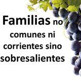 Familias no comunes ni corrientes sino SOBRESALIENTES