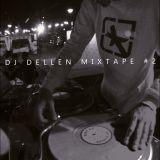 DJ DELLEN MIXTAPE #2 - Chillout Hip Hop