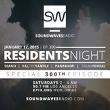 Episode 300 - Soundwaves Residents - January 17, 2015